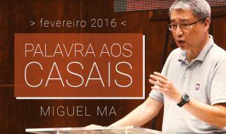 Palestra: Palavra aos Casais – Miguel Ma