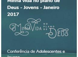 Mensagens e palestras da Conf Jovens Jan 2017, na EAV