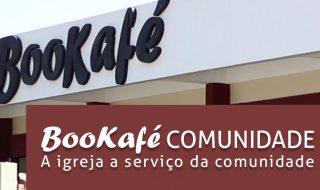 BooKafé Comunidade – A igreja a serviço da comunidade