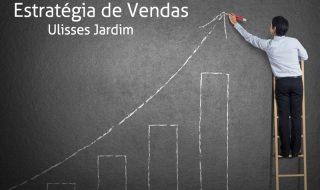 Palestra: Estratégia de vendas – Ulisses Jardim