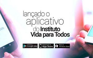 Aplicativo Instituto Vida Para Todos