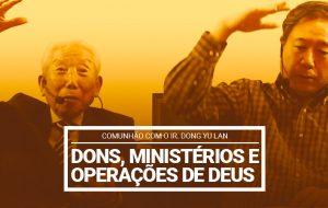 Dons, ministérios e operações de Deus