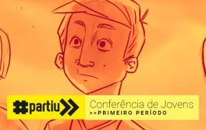 Abertura do Primeiro Período da Conferência de Jovens
