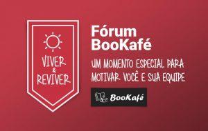 Fórum BooKafé – Viver & Reviver – Região 8A