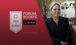 Fórum BooKafé – Viver & Reviver – Região 8A – Entrevista 1
