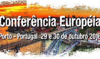 Conferência Europeia em Porto – Portugal — 29 e 30 de outubro de 2016