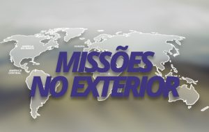 Missões no Exterior
