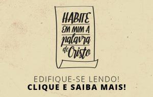 projeto Habite ricamente em mim a palavra de Cristo