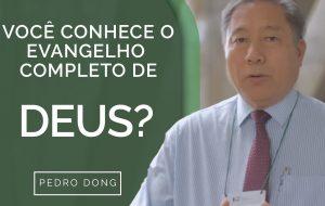 Você conhece o evangelho completo de Deus?