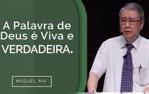 A PALAVRA DE DEUS É VIVA E VERDADEIRA.