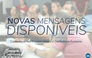 Mensagens da Conferência nos Estados Unidos e Conferência Europeia