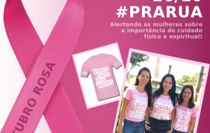 OUTUBRO ROSA | #PRARUA