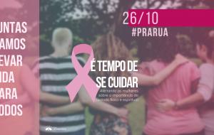 Outubro Rosa #PraRua