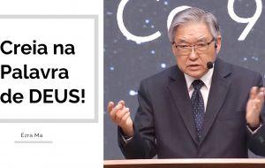 Creia na Palavra de Deus!
