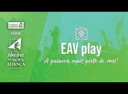 SAIU O APLICATIVO EAV play PARA O ANDROID❗