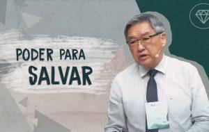 Poder para salvar! | Ezra Ma