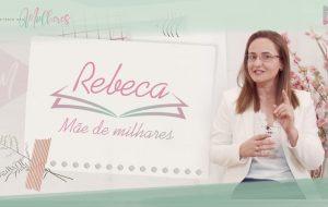 [Episódio 12] #REBECA – mãe de milhares | Mulheres da Bíblia – Suas histórias e legados | Série #MDM