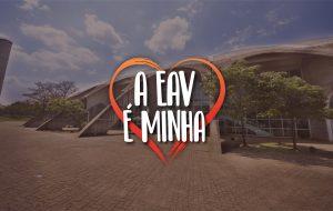 """CAMPANHA DE OFERTAS """"A EAV É MINHA"""" – 31/08/20"""