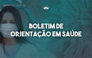 COVID-19 – BOLETIM Nº 12 – ORIENTAÇÕES