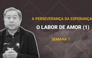 Tutorial | Deus nos chama para o seu reino e glória | A PERSEVERANÇA DA ESPERANÇA | Semana 01