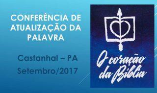 Atualização da Palavra – Castanhal 23 e 24 de Setembro de 2017 (Vídeo)