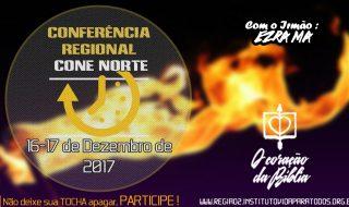 CONFERÊNCIA REGIONAL DAS IGREJAS DO CONE NORTE – 16 E 17 DE DEZEMBRO DE 2017