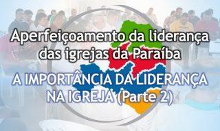 Aperfeiçoamento da liderança das igrejas da Paraíba