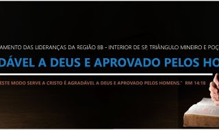 ÁUDIO e NOTAS – 14º APERFEIÇOAMENTO DAS LIDERANÇAS REGIÃO 8B