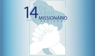 REGIÃO 8B — 14 de Abril: Dia do Missionário Regional