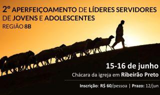 2º APERFEIÇOAMENTO DE LÍDERES E SERVIDORES DE JOVENS E ADOLESCENTES 8B
